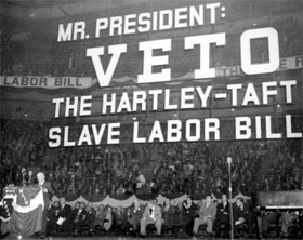 http://www2.ucsc.edu/whorulesamerica/power/images/history_of_labor_unions/Taft_Hartley_Veto_Rally.jpg